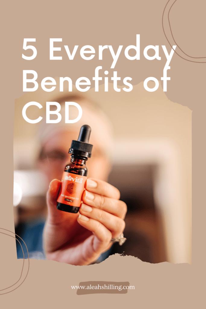 everyday benefits of cbd